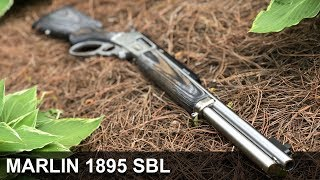 Marlin 1895 SBL - Worth The Hype?