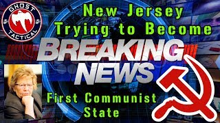 BREAKING NEWS:  New Jersey Trying To Become First Communist State in America