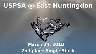 USPSA @ East Huntingdon - March 24, 2018 - Single Stack