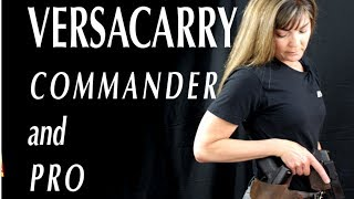 VersaCarry Commander and Pro - A review