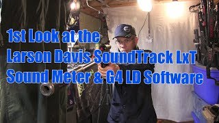 1st Look at the SoundTrack LxT® Sound Level Meter with the G4 LD Interface Software