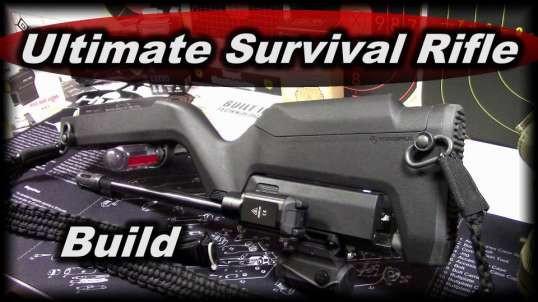 Ultimate Survival Rifle Build