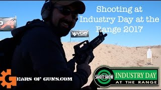 SHOT Show 2017: Industry Day at the Range | GearsofGuns