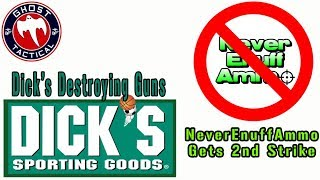 "NeverEnuffAmmo Gets 2nd Stirke & Dick's Sporting Goods DESTROYING Unsold ""Assault Weap"