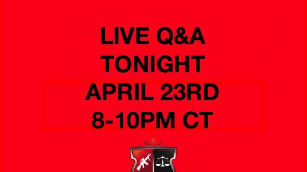 Q&A Tonight, April 23rd