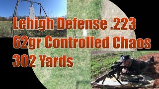 Lehigh Defense  223 62gr Controlled Chaos 302 yard Groundhog Target