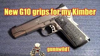 New G10 Grips for my Kimber