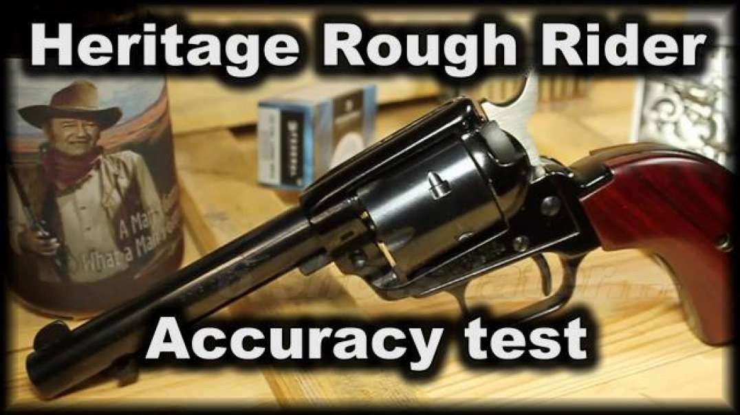 Heritage rough rider accuracy.