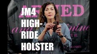JM4 High-Ride Holster Review