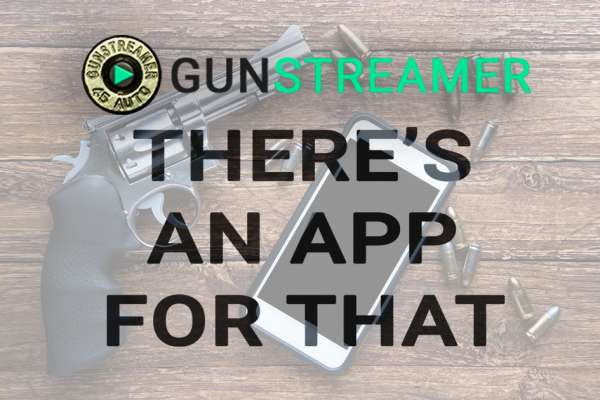 There's an app for that - GunStreamer launches iOS and Android apps