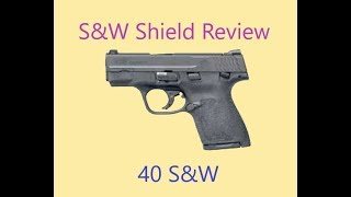 S&W M&P Shield 40 Review