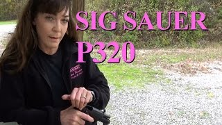 Sig Sauer P320 - For Women and Men
