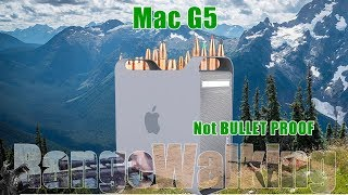 Mac G5, can it stop bullets? Lets find out!