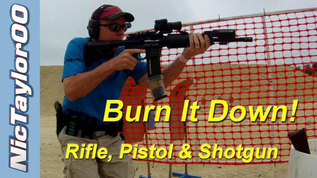 Burn It Down! - Epic 3 Gun Stage2