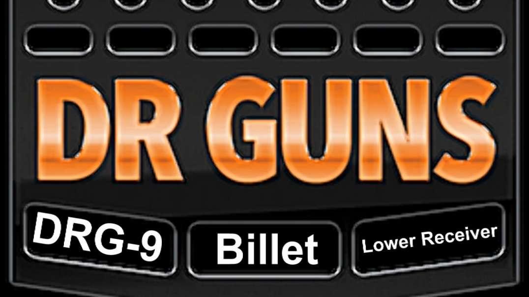 DRG 9 Billet Lower Receiver