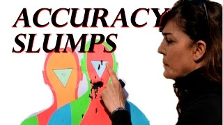 Dealing With Accuracy Slumps
