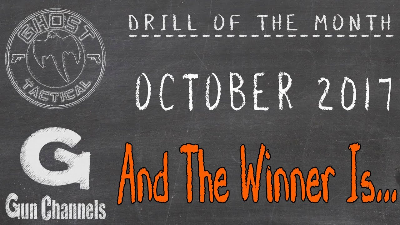 Ghost Tactical Drill of the Month - October 2017 - And The Winner Is....