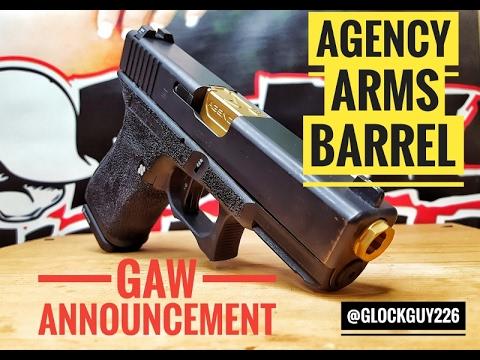 AGENCY ARMS GLOCK BARREL