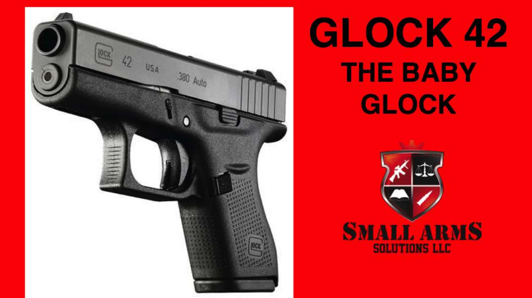 Glock 42 - The Baby Glock