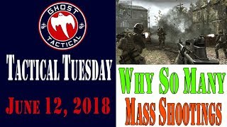 Tactical Tuesday #44:  Why So Many Mass Shootings?  Is Gun Control a Solution?