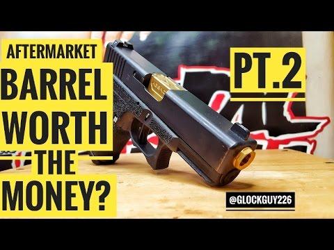 Glock Barrel Upgrade, Is It Worth It? PT.2