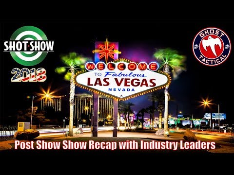 Recap of SHOT Show 2018 with Industry Leaders:  Tactical Tuesday #26:  Ghost Tactical