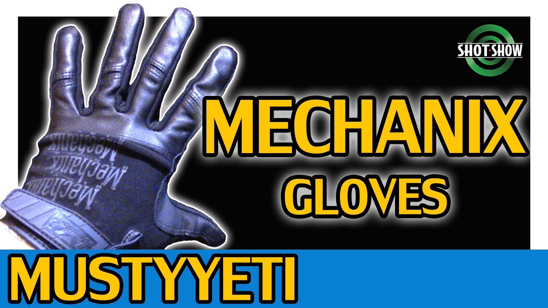 Mechanix Gloves | Shot Show | MustyYeti