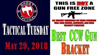 Tactical Tuesday #42:  Best CCW Gun Bracket & Free For All