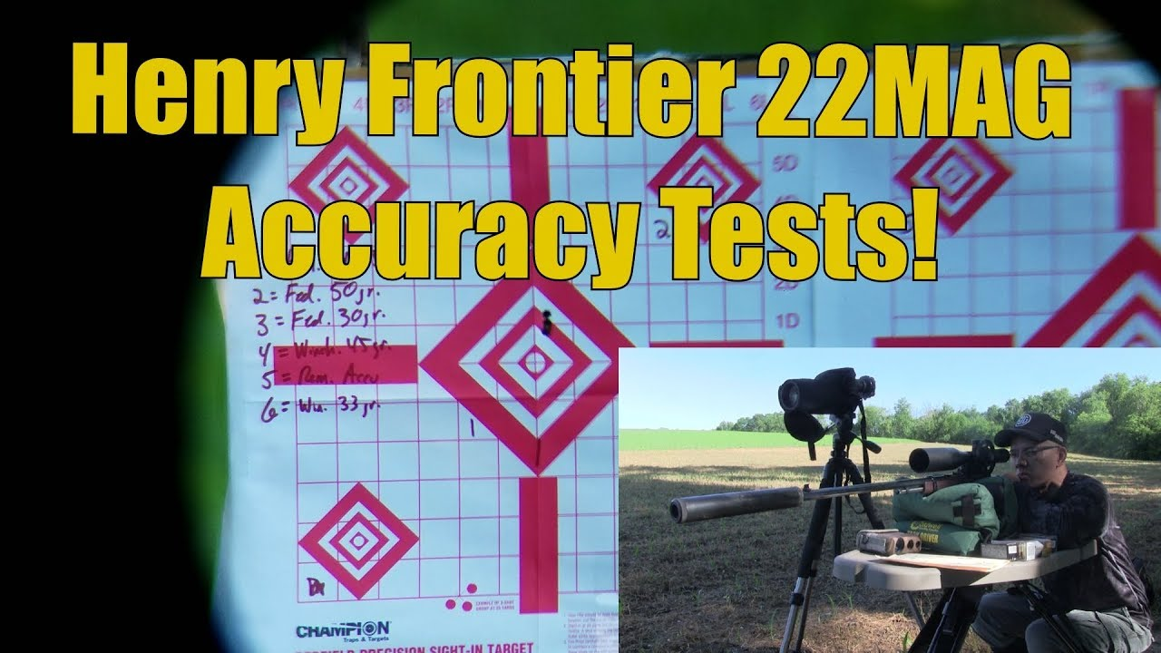 Henry Repeating Arms Frontier 22MAG 22WMR Accuracy Tests 1st Look Outdoors!