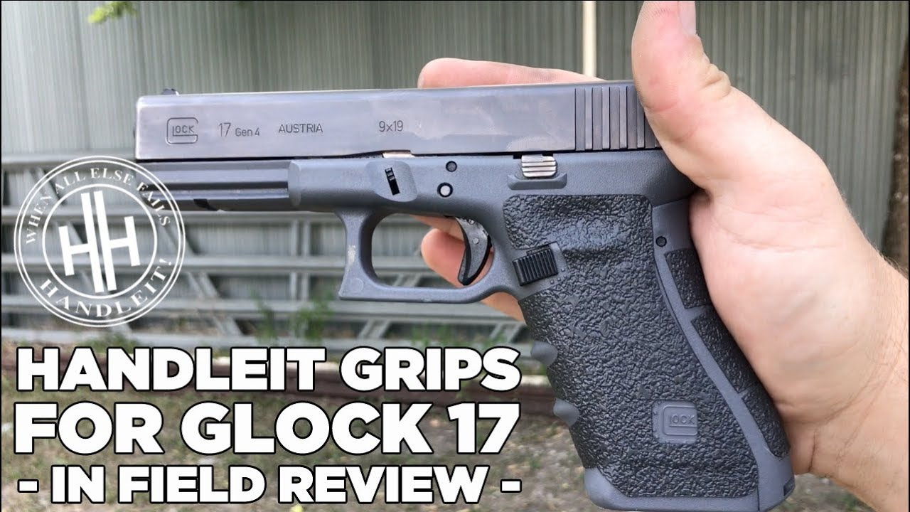 HandleIt Grips for Glock 17 -In Field Review-