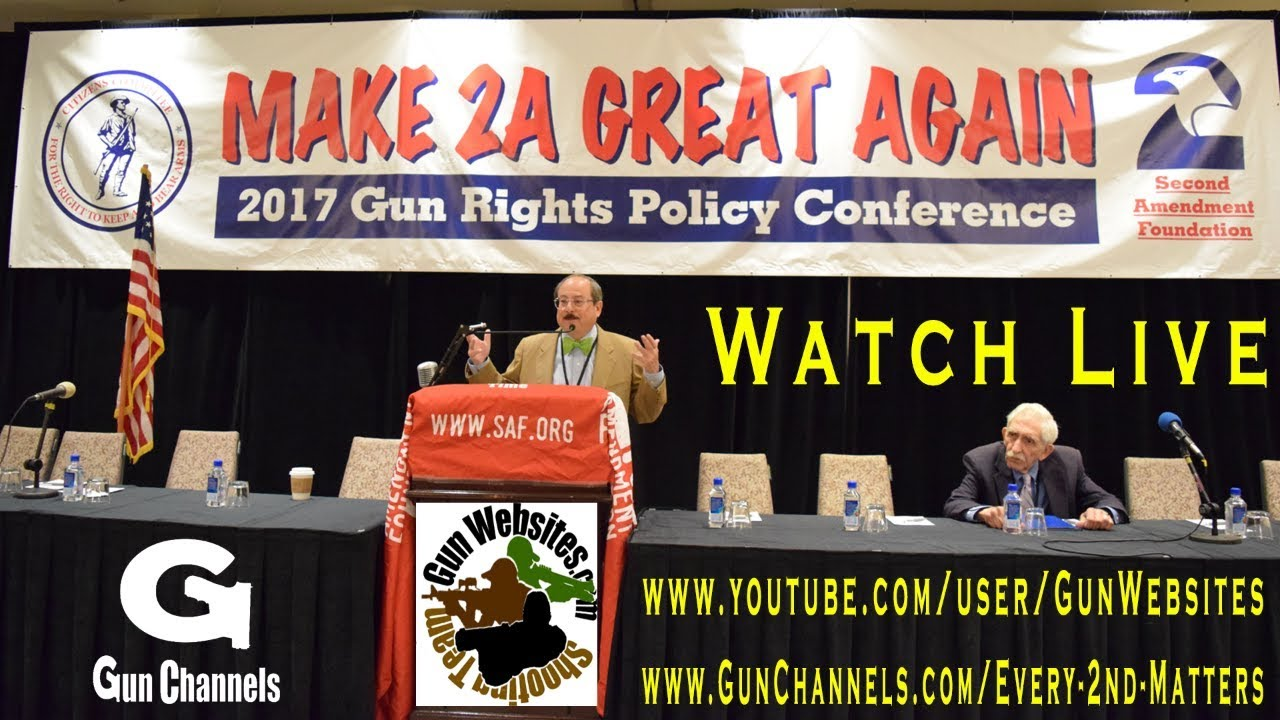 Gun Rights Policy Conference:  Watch Live on GunWebsites Channel and GunChannels.com