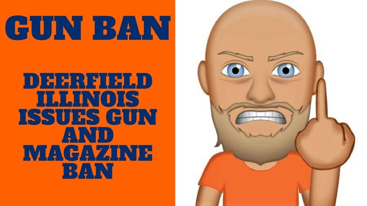 Breaking News: Deerfield, IL Gun Ban