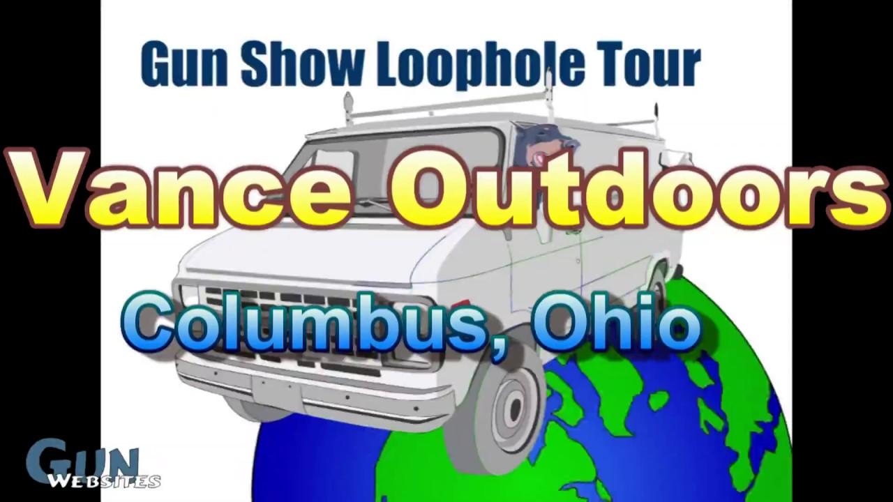 Vance Outdoors - Ohio Gun Shop and Shooting Range - Gun Show Loophole Tour