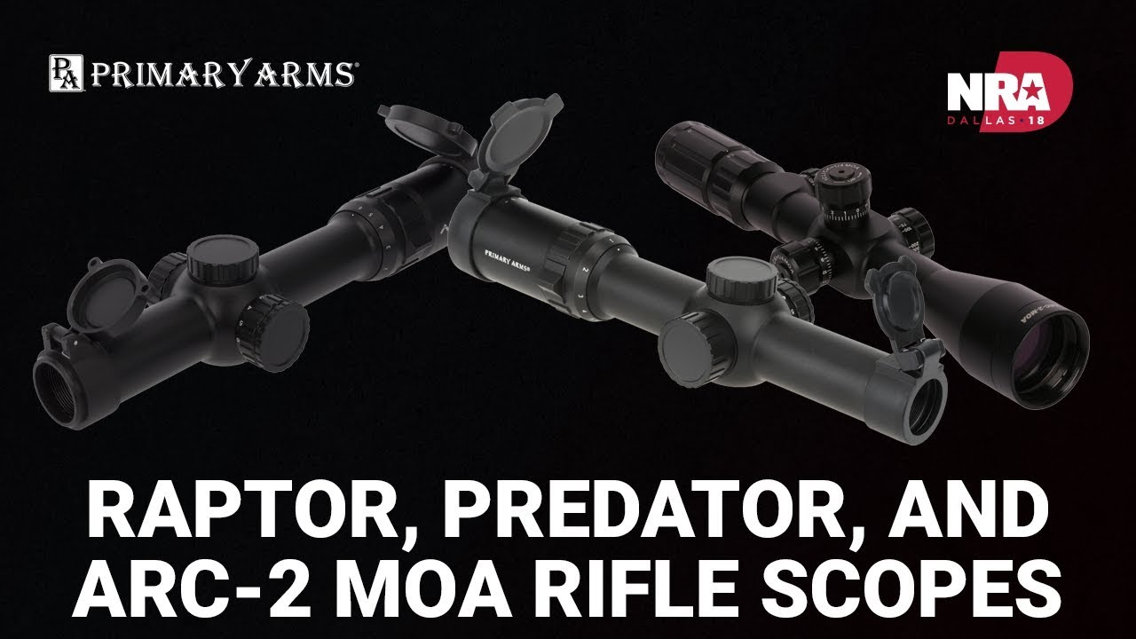 Raptor, Predator, and ARC-2 MOA Rifle Scopes - Primary Arms