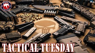 Tactical Tuesday