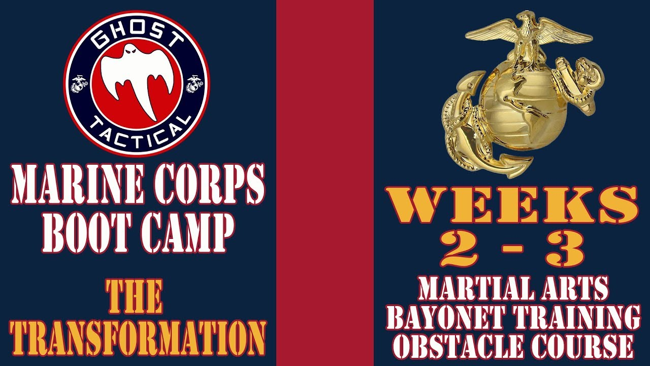 Marine Corps Boot Camp l Weeks 2-3 l Marine Martial Arts, Bayonet Training, & Obstacle Course