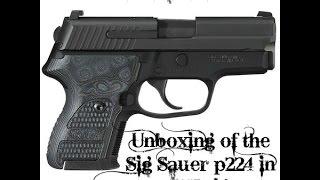 Unboxing of my  Sig Sauer P224 in 357 Sig. My Trump gun