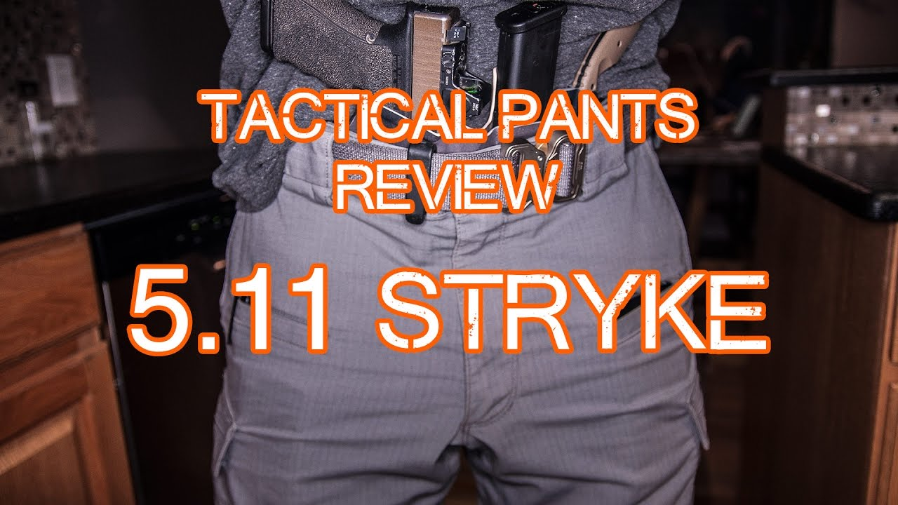 5.11 Stryke Pants Review - Tactical Pants - 5.11 Tactical