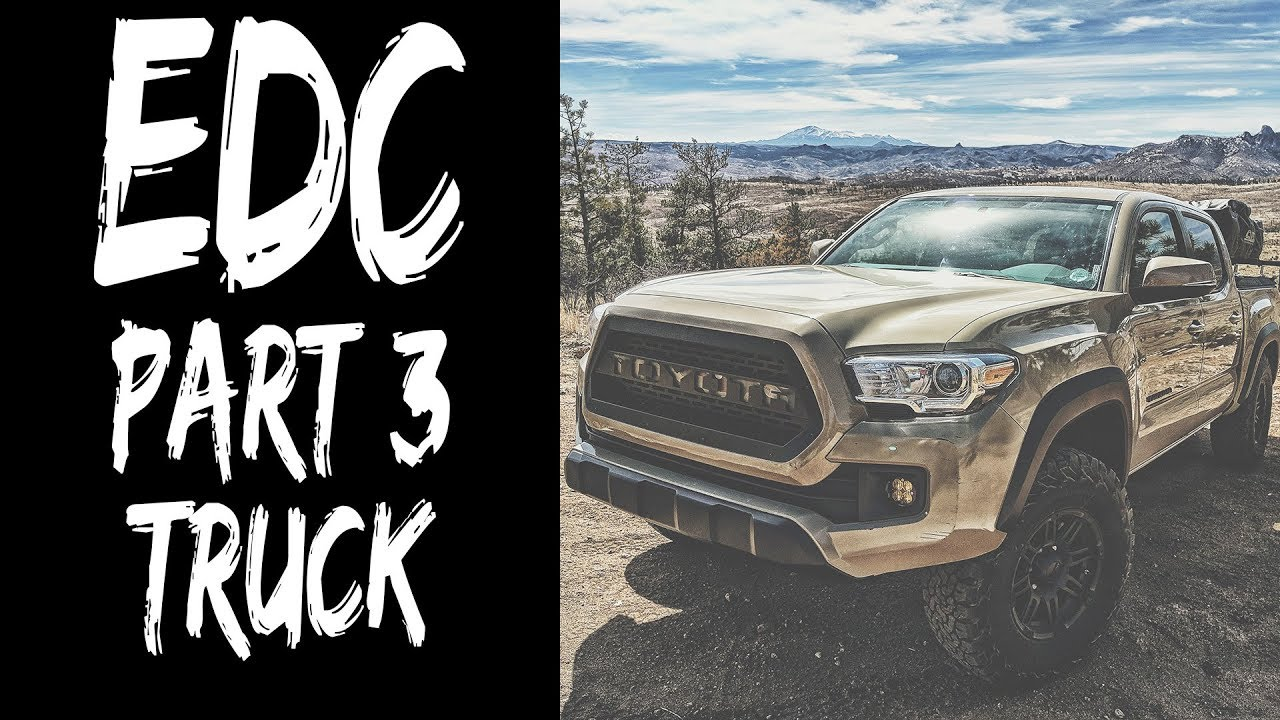 EDC Basics - Part 3 - Truck / Vehicle EDC (Tacoma Gear)