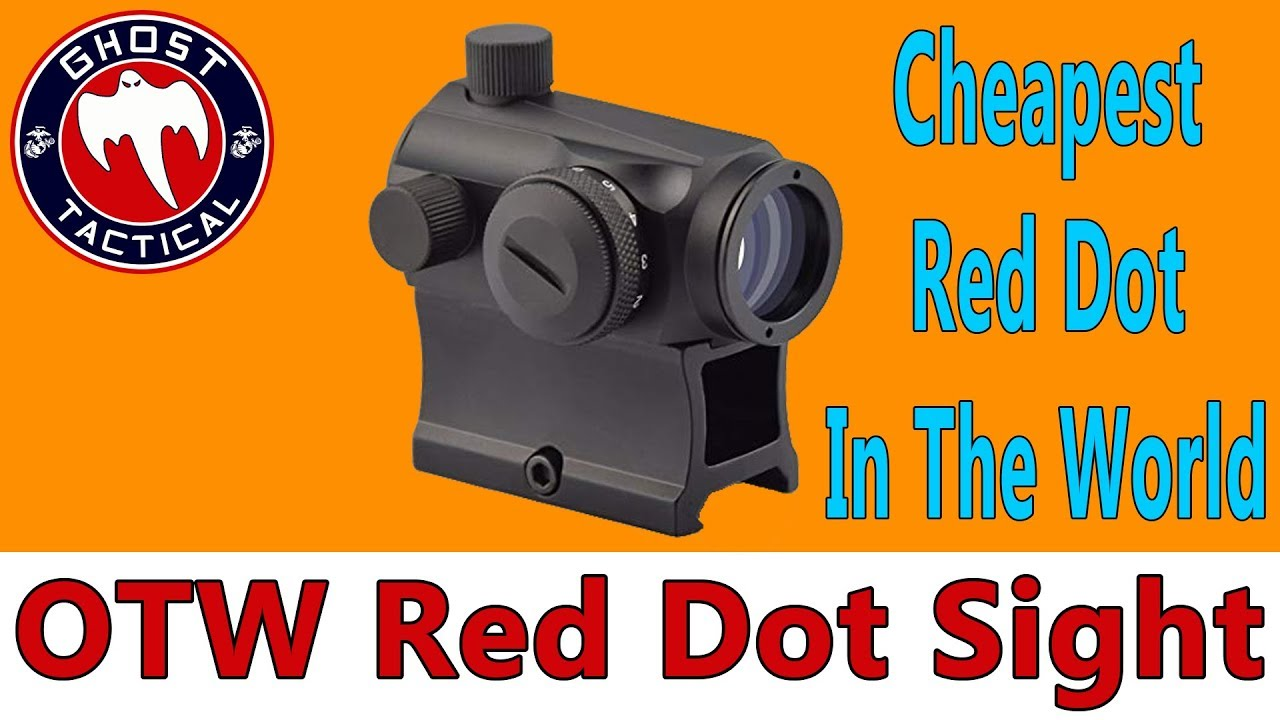 Cheapest Red Dot In The World:  $25 OTW Red Dot:  How Does It Perform?
