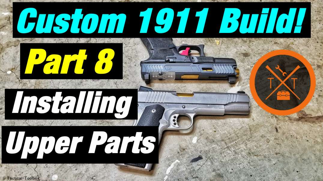 Custom 1911 Build! Part 8: Fitting & Installing Slide Parts