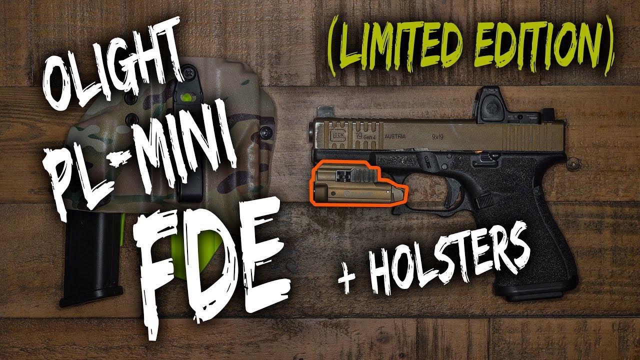 LIMITED Olight PL-MINI FDE (SALE) + Holsters + lotta channel updates and ramblings.