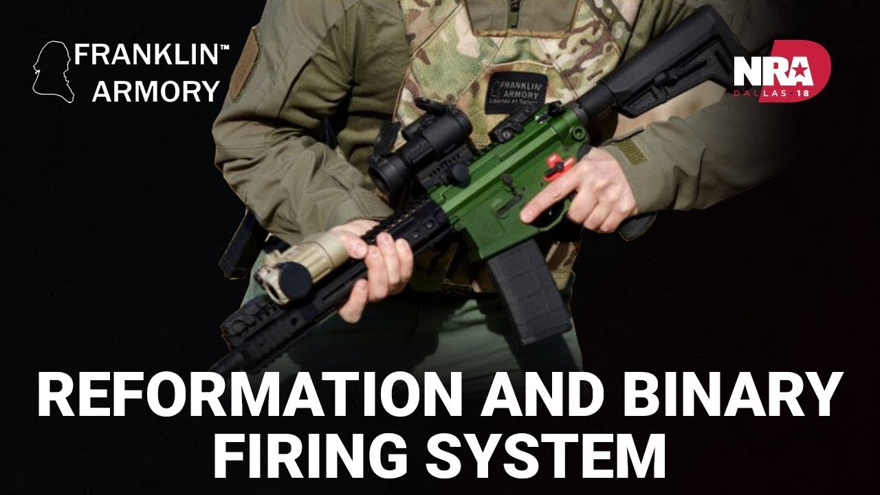 Reformation and Binary Firing System - Franklin Armory