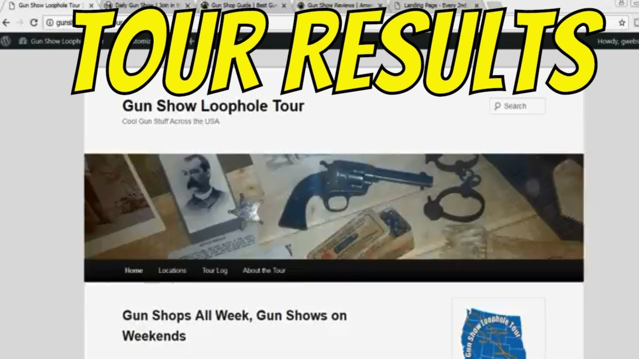 Gun Show Loophole Tour Results - What's the end result of time on the road looking at gun shops