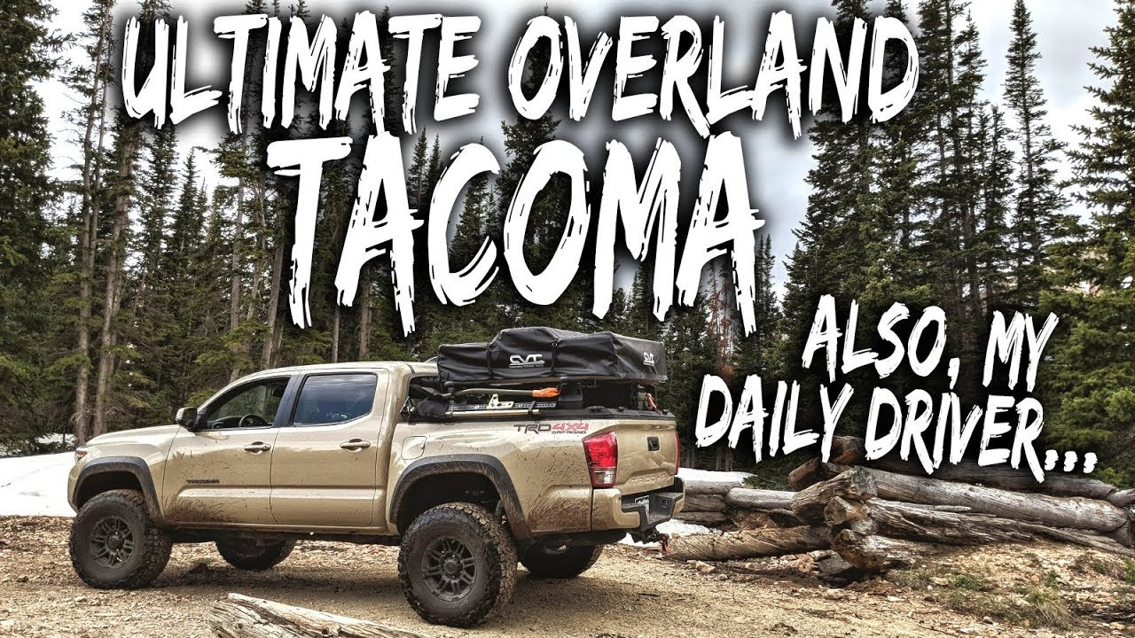 Ultimate Overland Tacoma Build - an Intro to the rig / walkaround