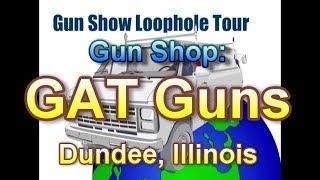 GAT Guns, Illinois Gun Shop