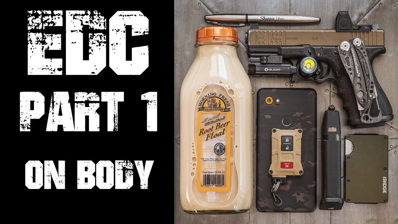 EDC Basics/Breakdown/Theory - Part 1 - On Body Everyday Carry