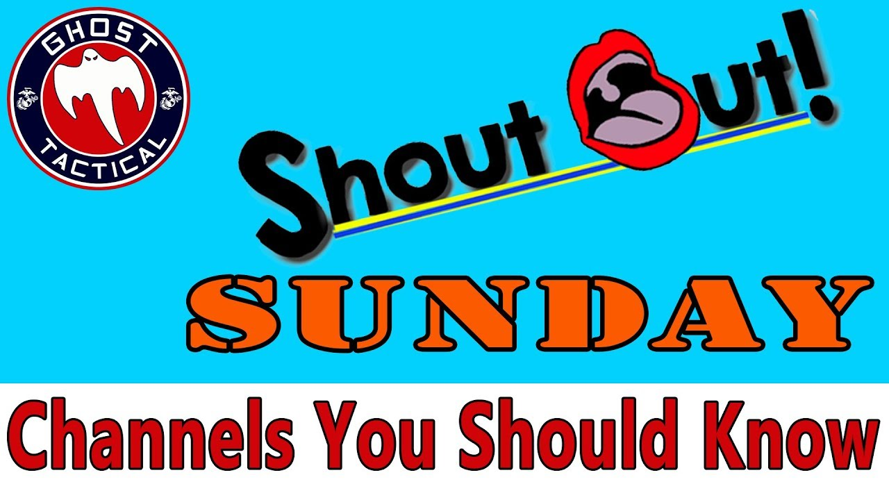 Shout-Out Sunday:  Gun Channels You Need To Watch