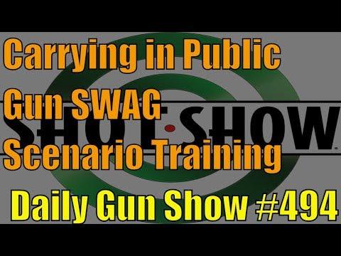 Carrying in Public, Gun SWAG, Scenario Training  - Daily Gun Show #494