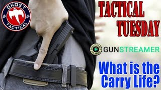 Gunstreamer.Com Joins Us:  What is the Carry Life?  #TacticalTuesday #49